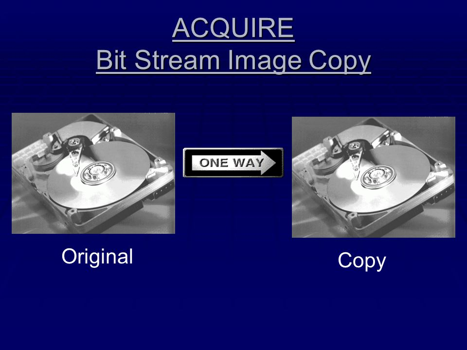 ACQUIRE Bit Stream Image Copy
