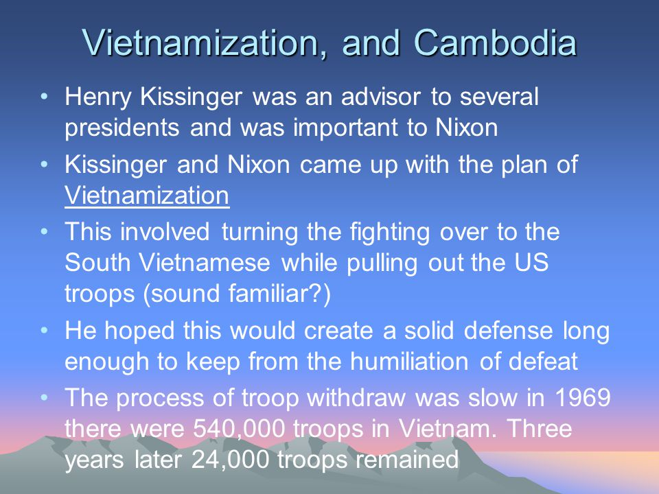 Vietnamization, and Cambodia