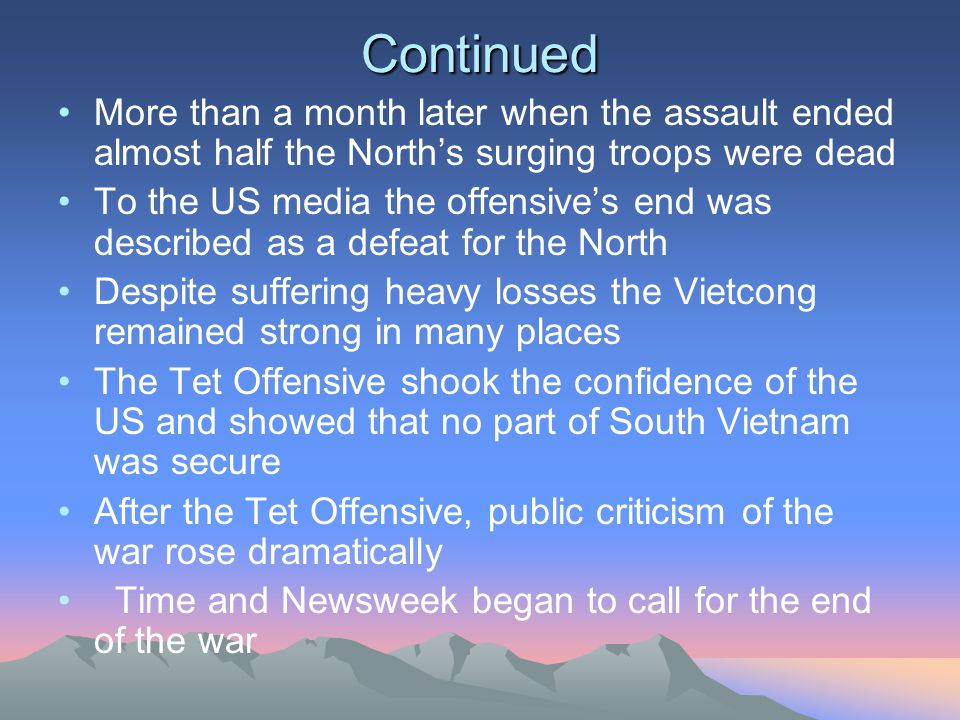 Continued More than a month later when the assault ended almost half the North's surging troops were dead.