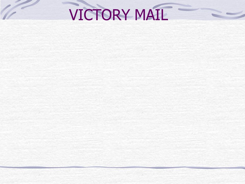 VICTORY MAIL
