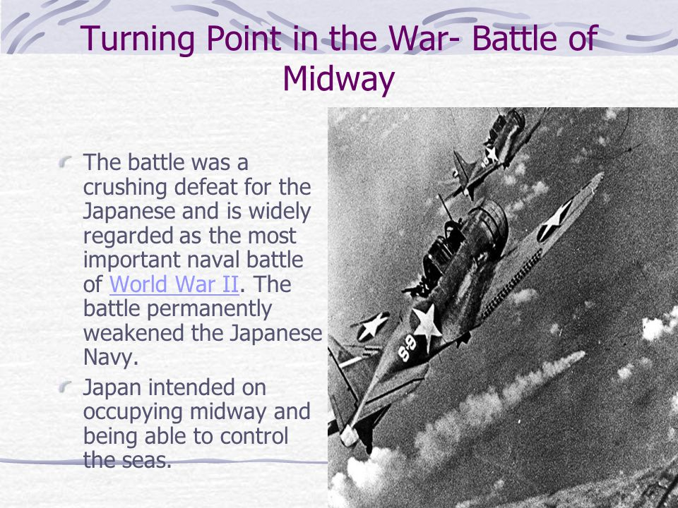Turning Point in the War- Battle of Midway