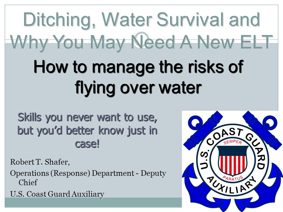 Ditching, Water Survival and Why You May Need A New ELT