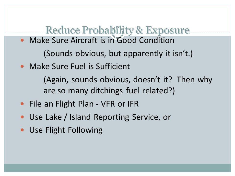 Reduce Probability & Exposure