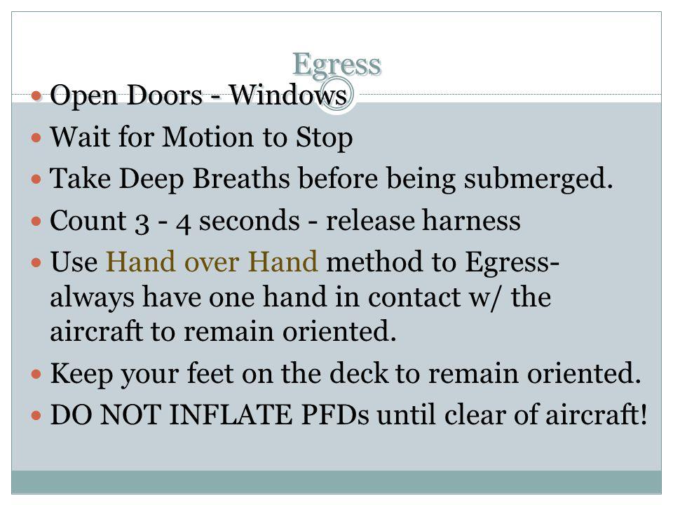 Egress Open Doors - Windows Wait for Motion to Stop