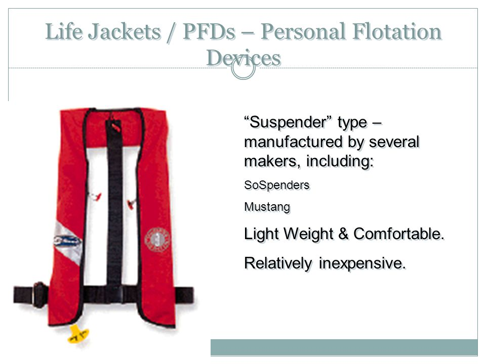 Life Jackets / PFDs – Personal Flotation Devices