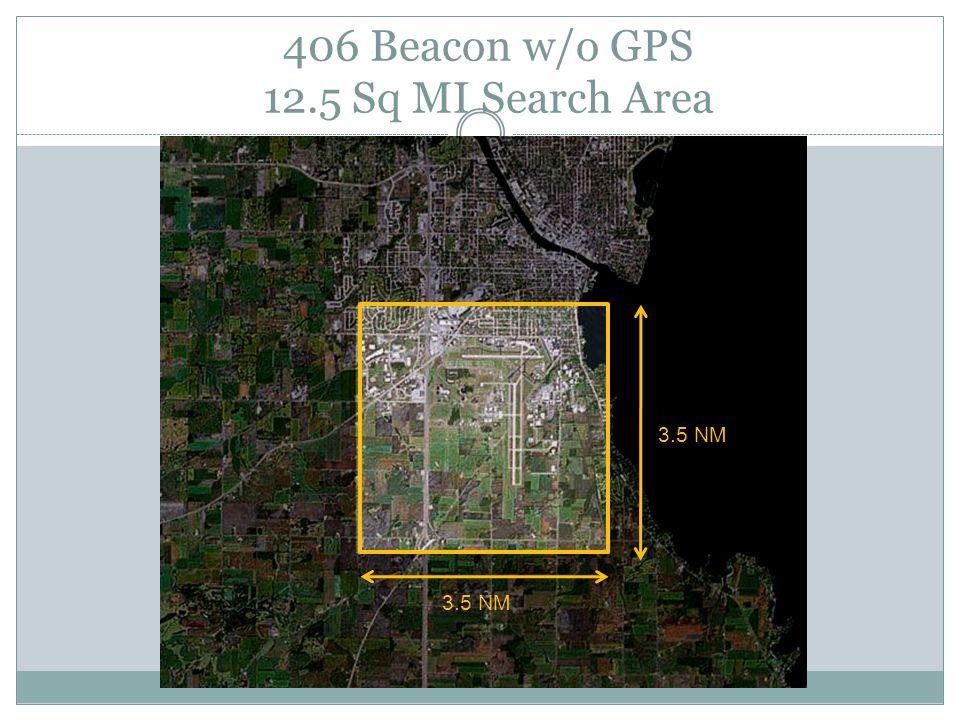 406 Beacon w/o GPS 12.5 Sq MI Search Area