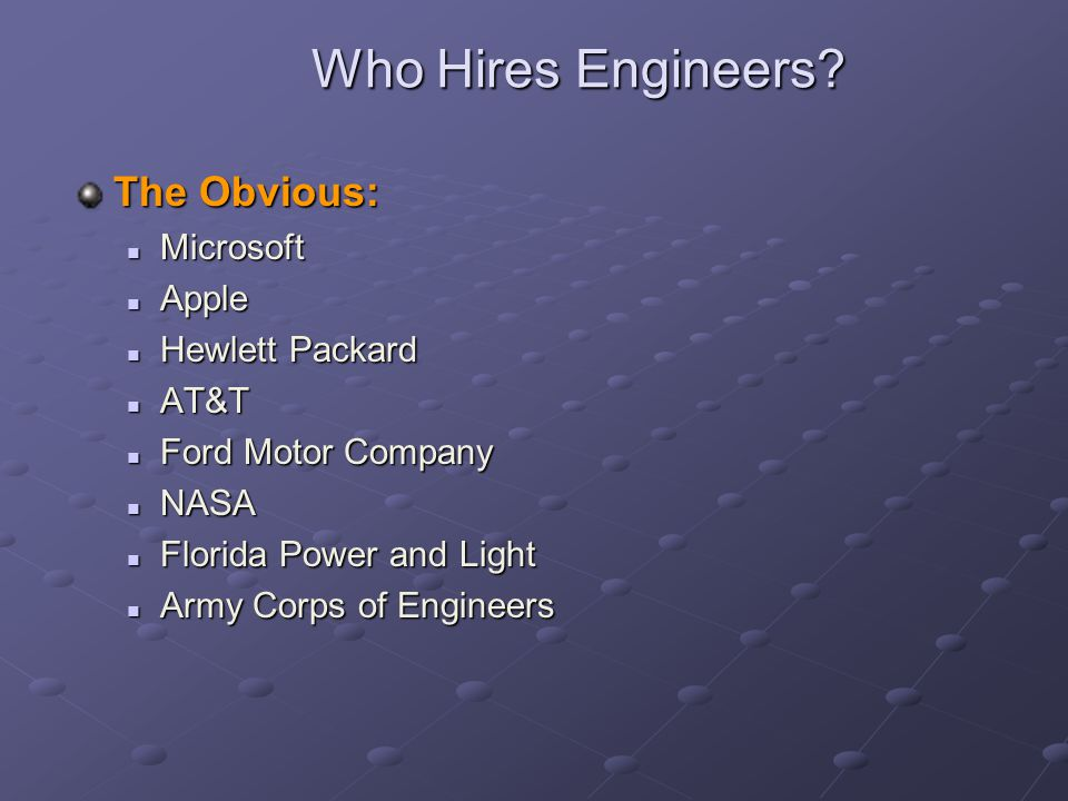Who Hires Engineers The Obvious: Microsoft Apple Hewlett Packard AT&T