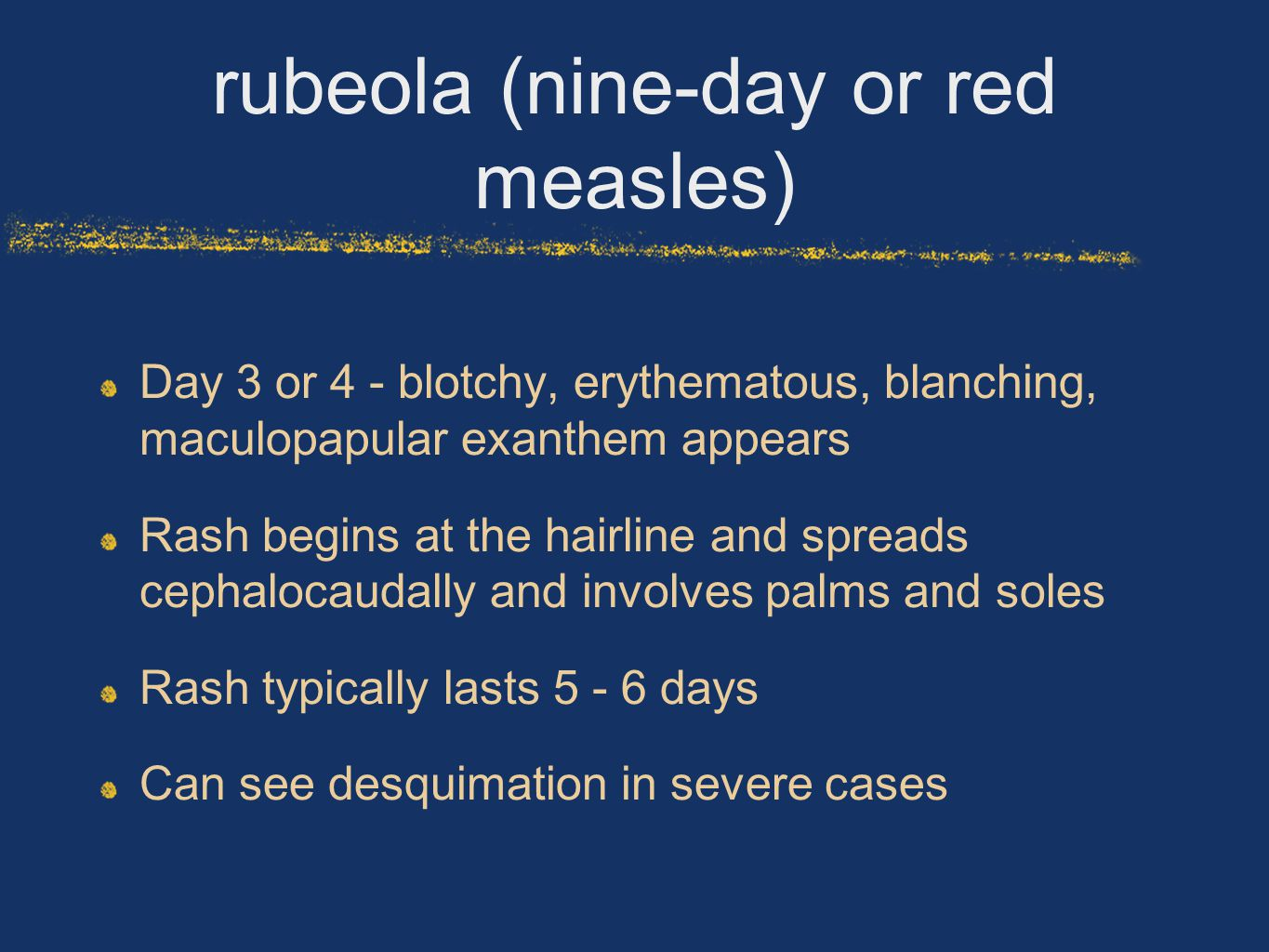 rubeola (nine-day or red measles)