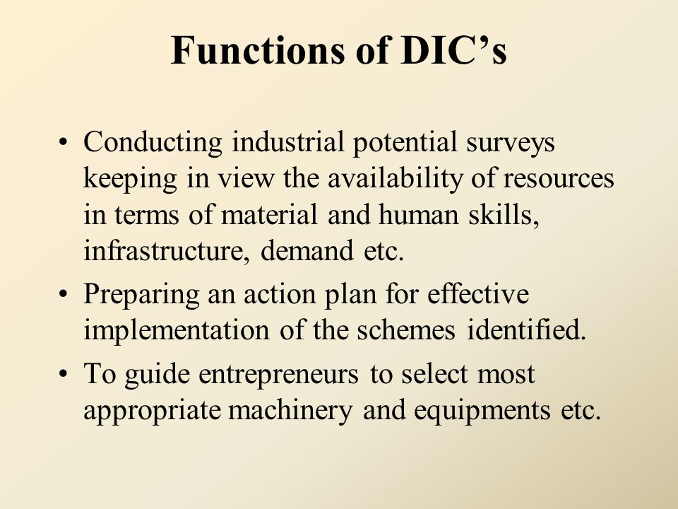Functions of DIC's