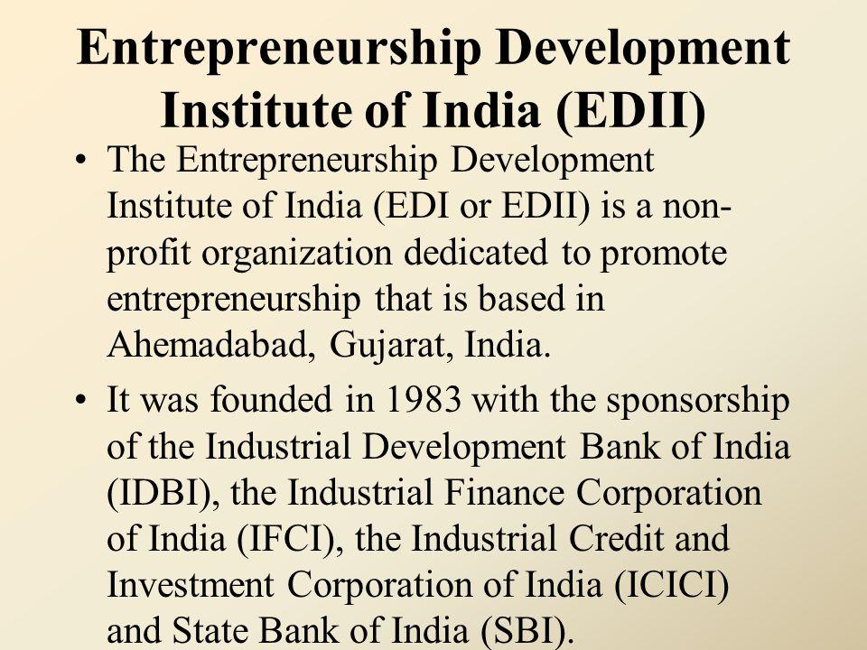 Entrepreneurship Development Institute of India (EDII)