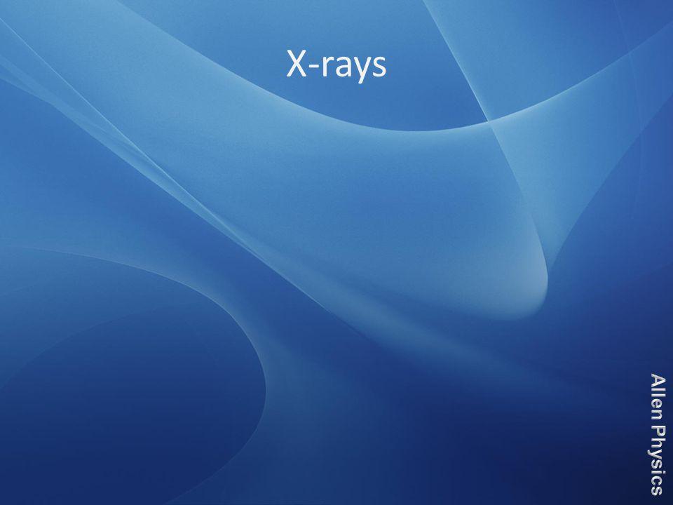 X-rays