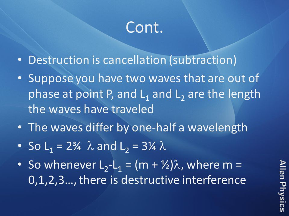 Cont. Destruction is cancellation (subtraction)