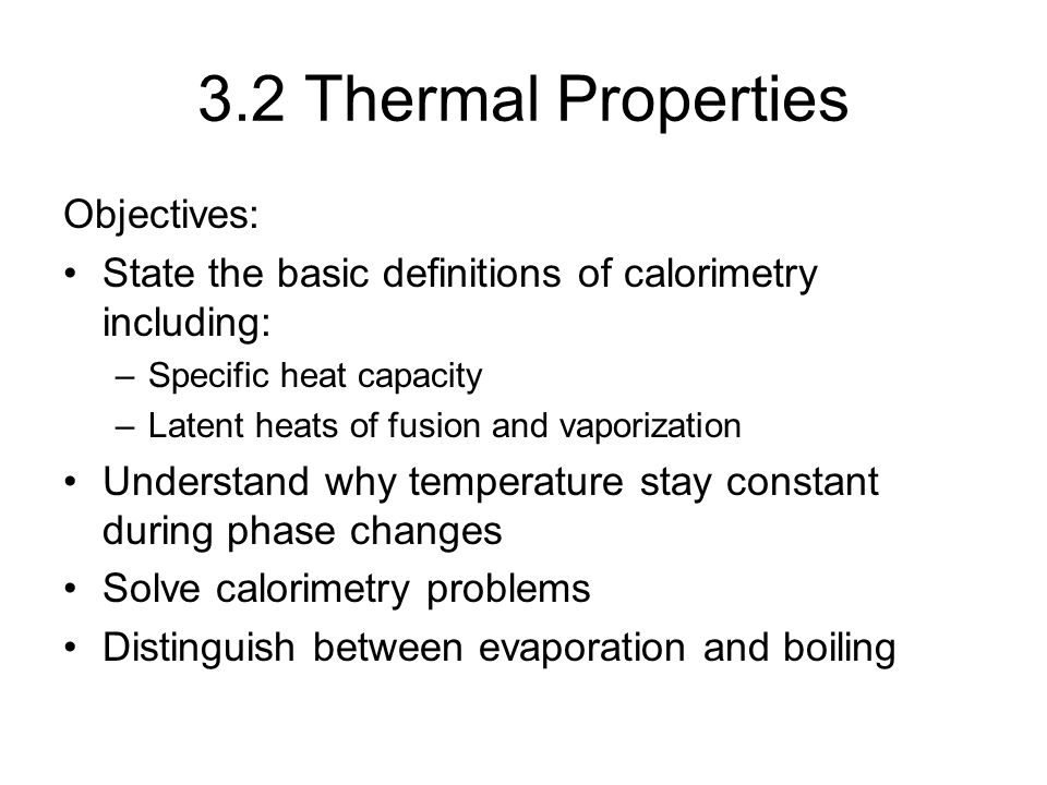 3.2 Thermal Properties Objectives: