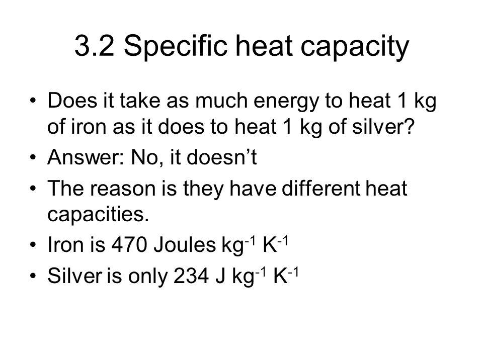 3.2 Specific heat capacity