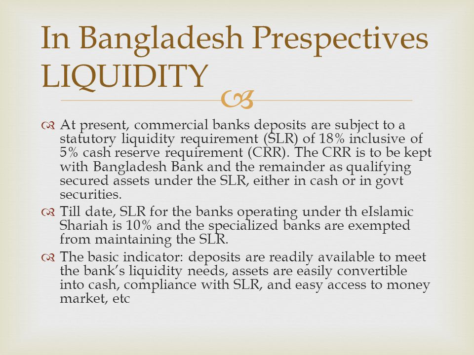 In Bangladesh Prespectives LIQUIDITY