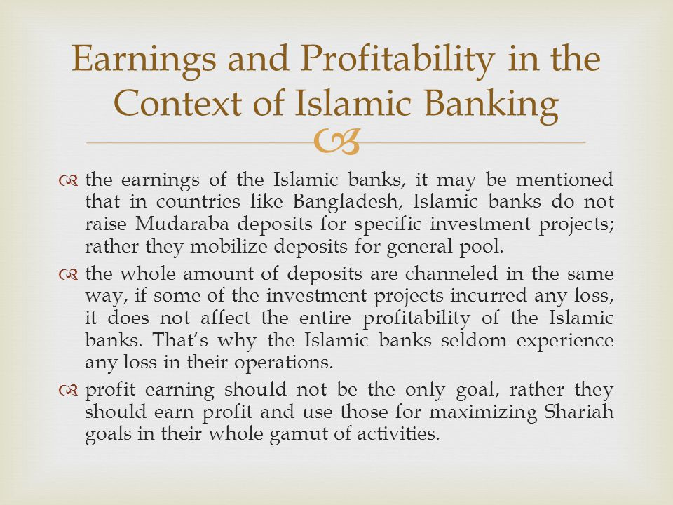 Earnings and Profitability in the Context of Islamic Banking