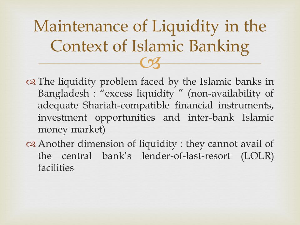 Maintenance of Liquidity in the Context of Islamic Banking