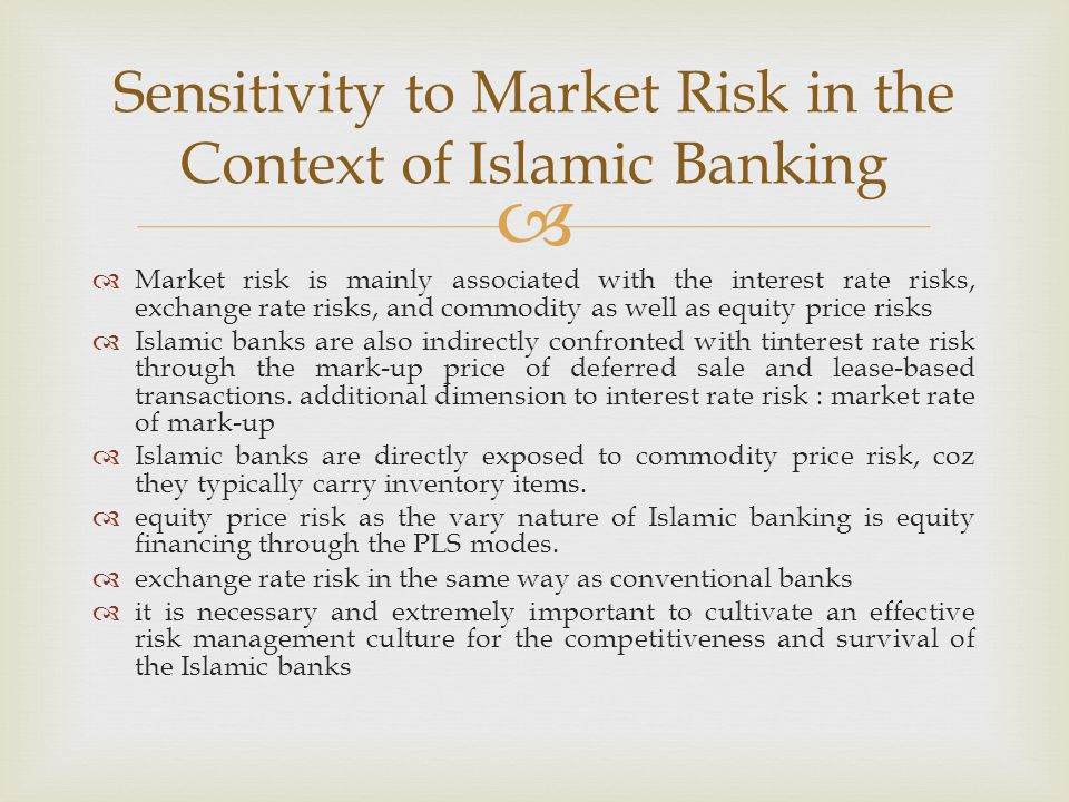 Sensitivity to Market Risk in the Context of Islamic Banking