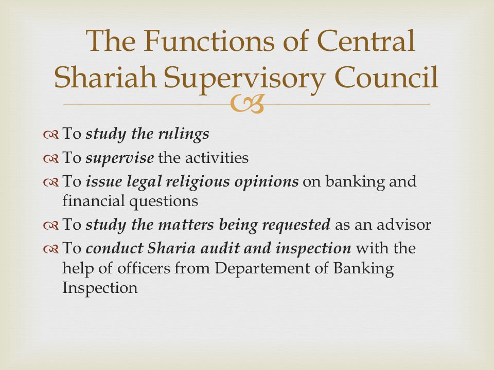 The Functions of Central Shariah Supervisory Council