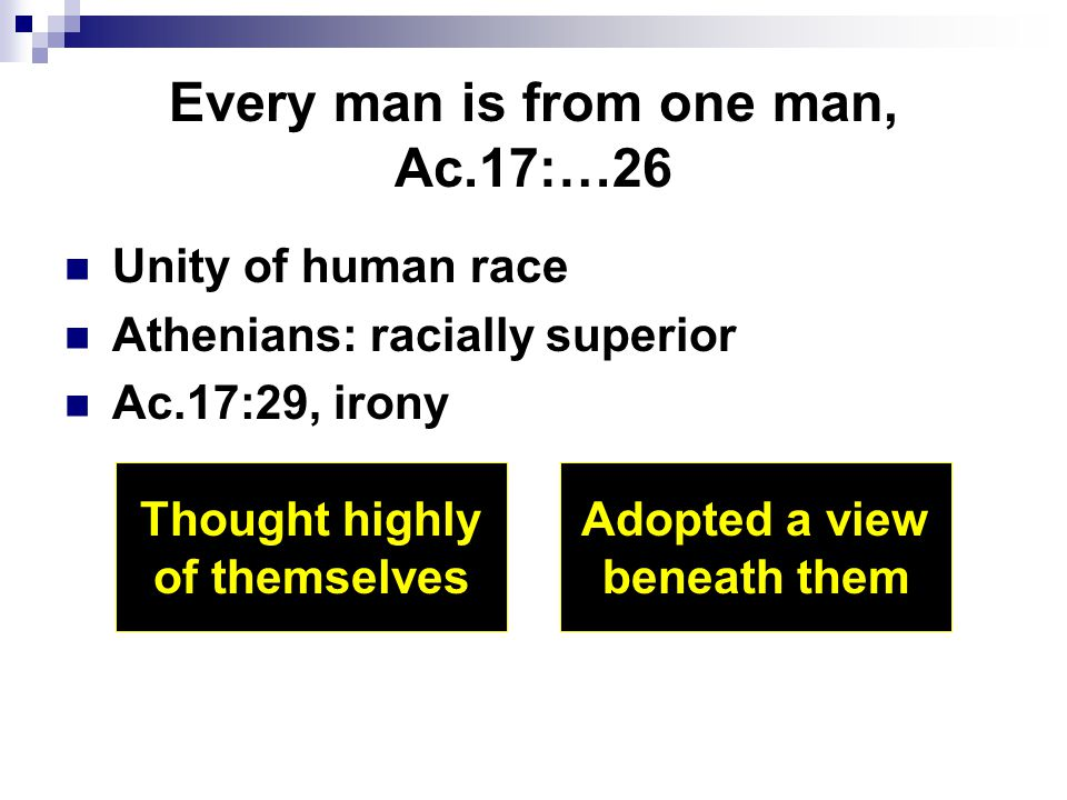 Every man is from one man, Ac.17:…26