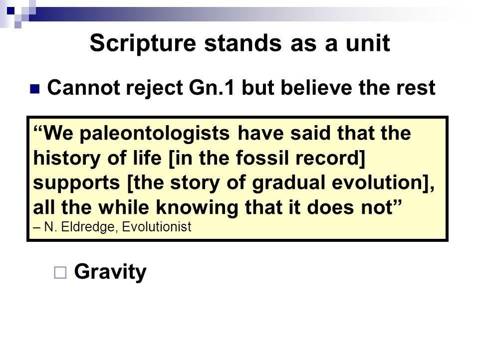 Scripture stands as a unit