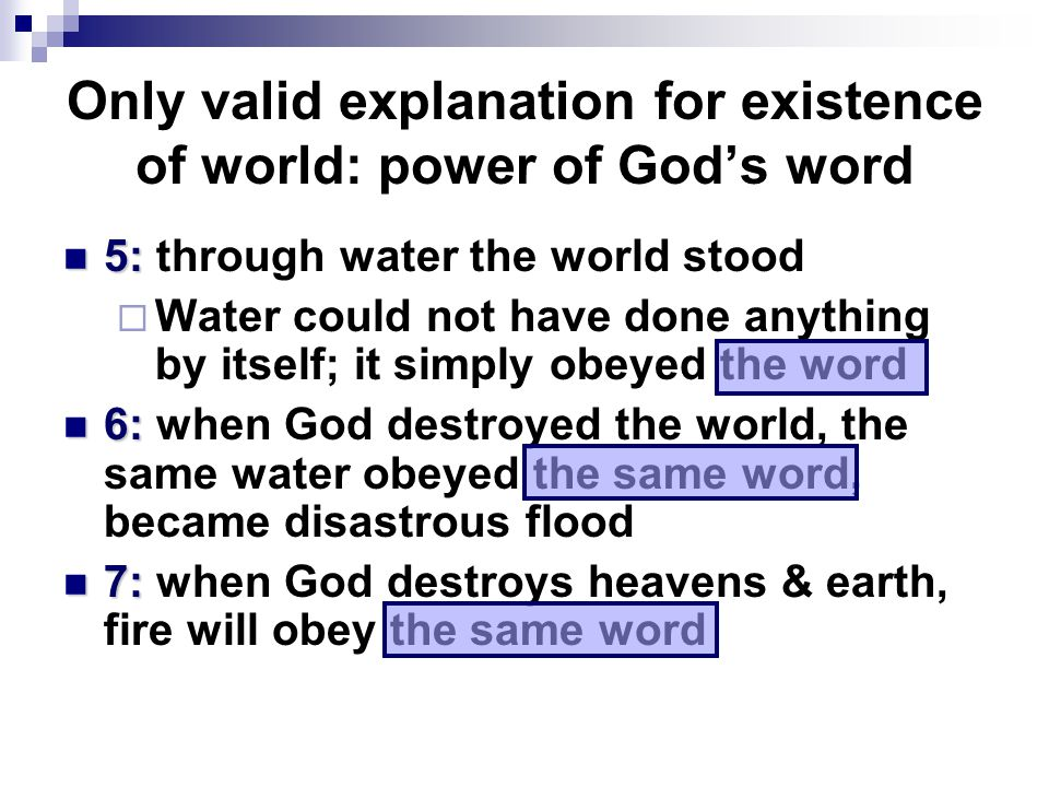 Only valid explanation for existence of world: power of God's word
