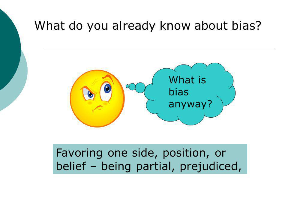 What do you already know about bias