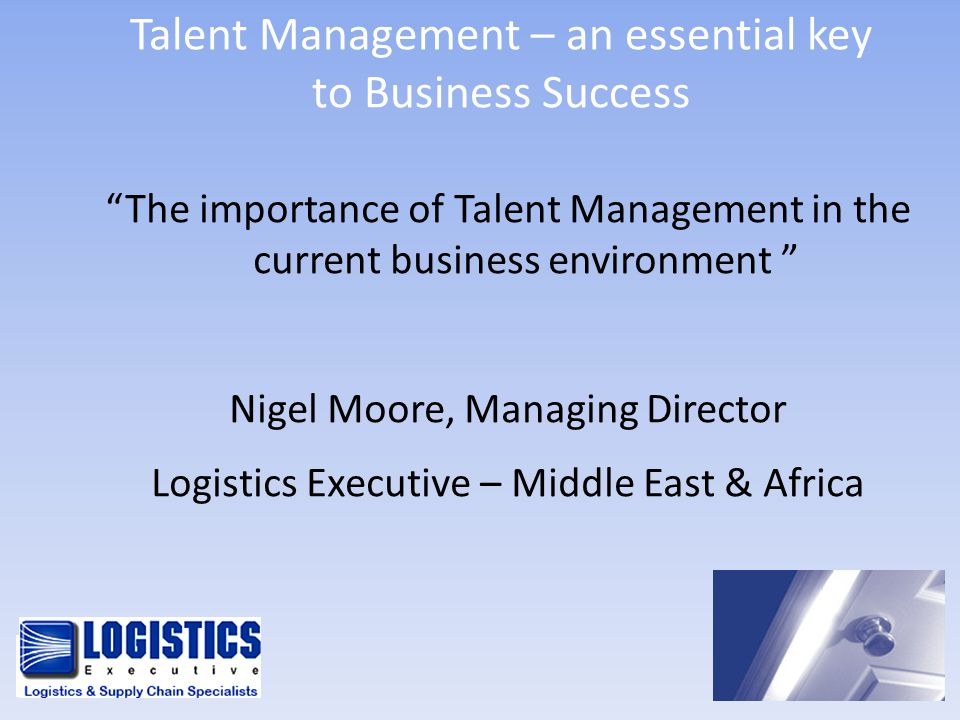 Talent Management – an essential key to Business Success