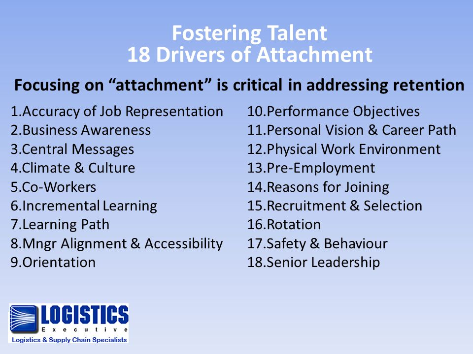 Fostering Talent 18 Drivers of Attachment