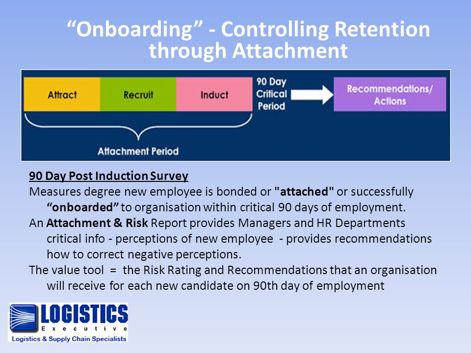 Onboarding - Controlling Retention through Attachment