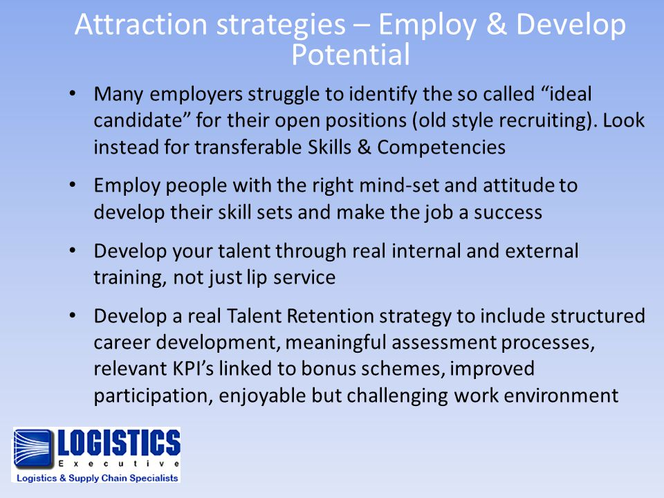 Attraction strategies – Employ & Develop Potential