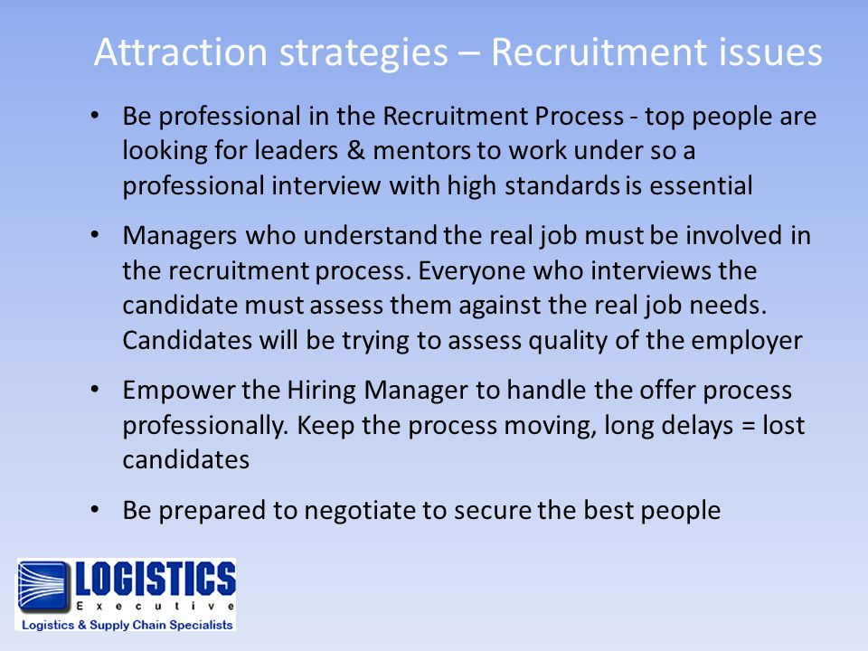 Attraction strategies – Recruitment issues