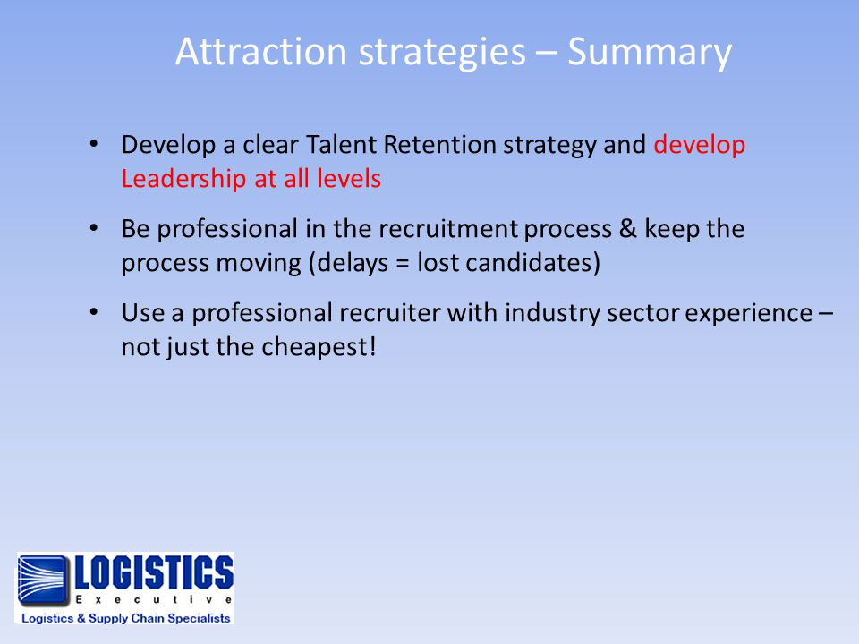 Attraction strategies – Summary