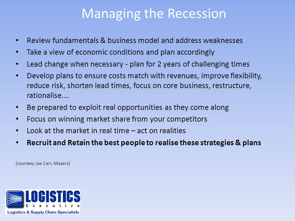 Managing the Recession