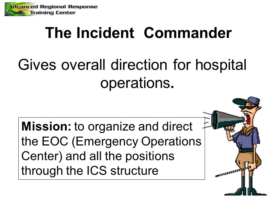 The Incident Commander