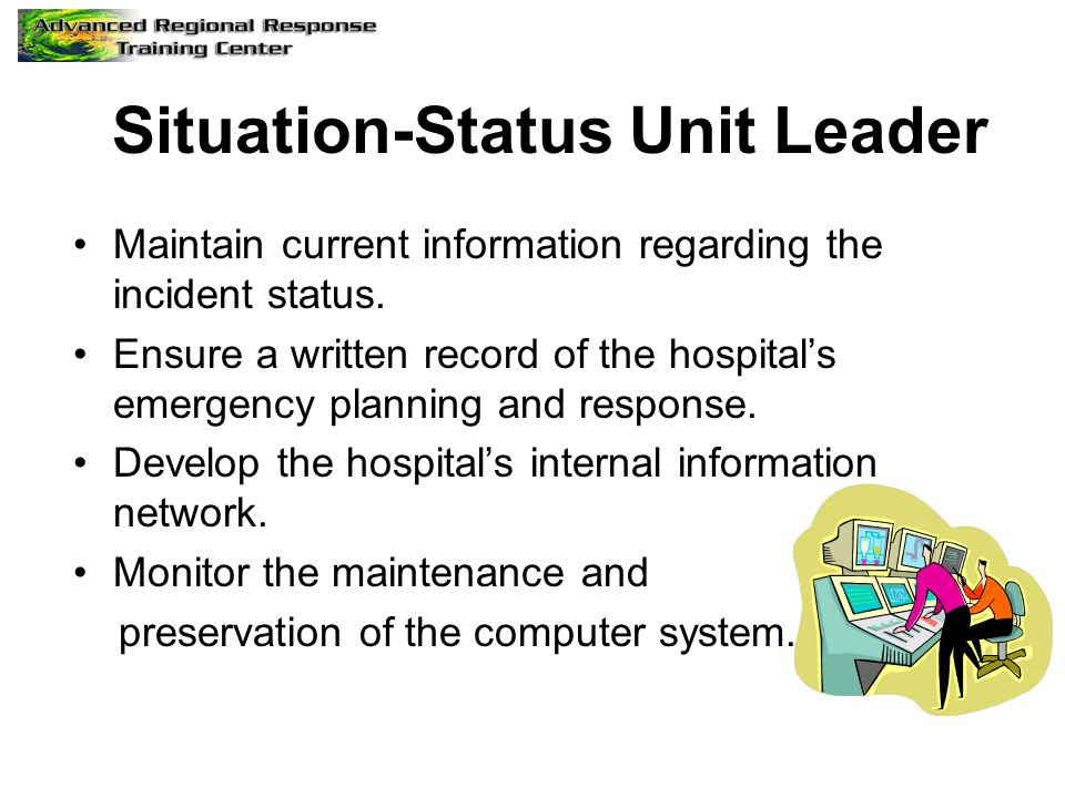 Situation-Status Unit Leader