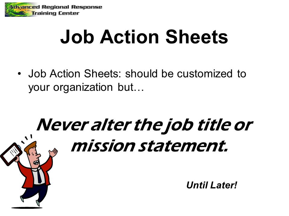 Never alter the job title or mission statement.