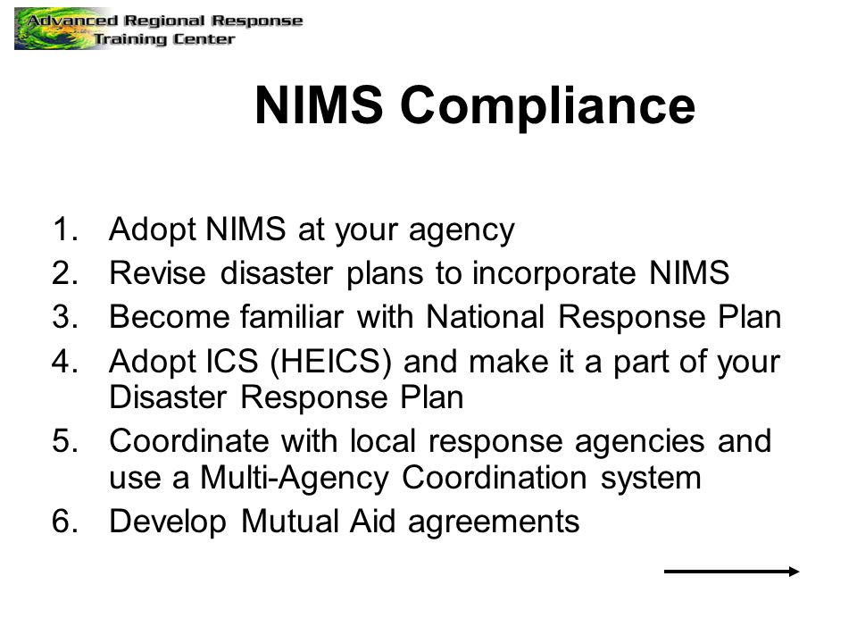 NIMS Compliance Adopt NIMS at your agency