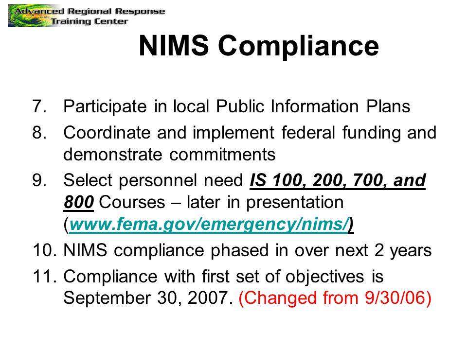 NIMS Compliance Participate in local Public Information Plans