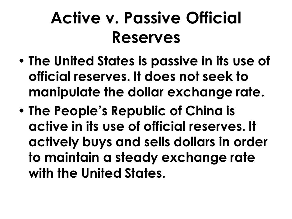 Active v. Passive Official Reserves
