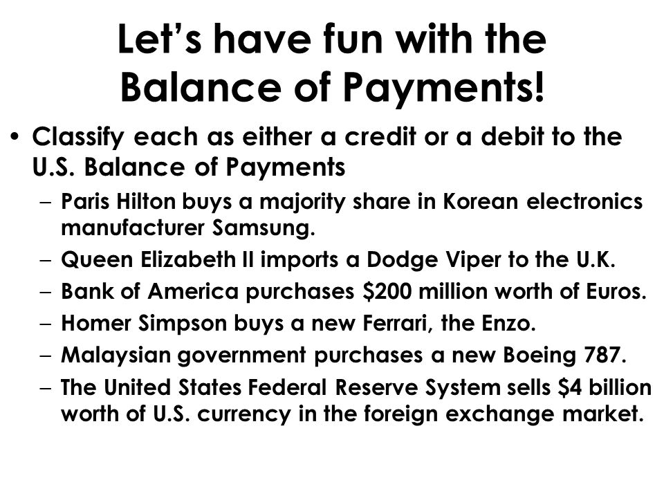 Let's have fun with the Balance of Payments!