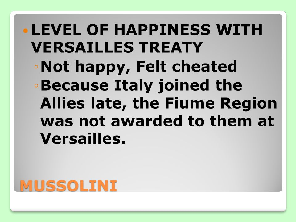 LEVEL OF HAPPINESS WITH VERSAILLES TREATY