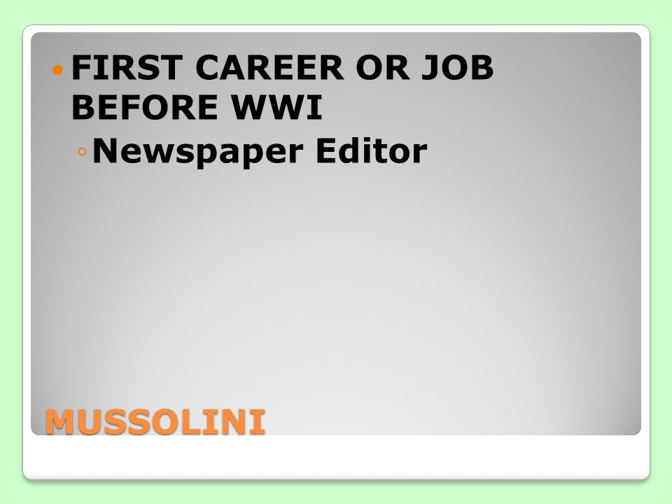 FIRST CAREER OR JOB BEFORE WWI