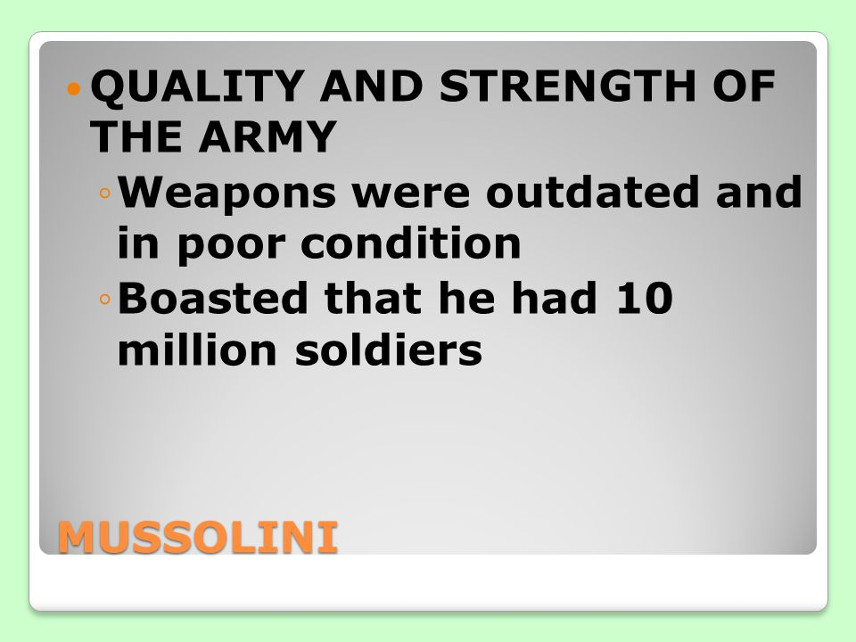 QUALITY AND STRENGTH OF THE ARMY