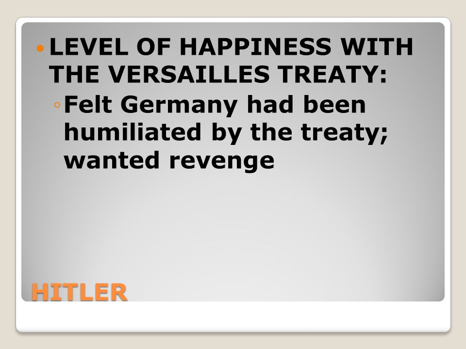 LEVEL OF HAPPINESS WITH THE VERSAILLES TREATY: