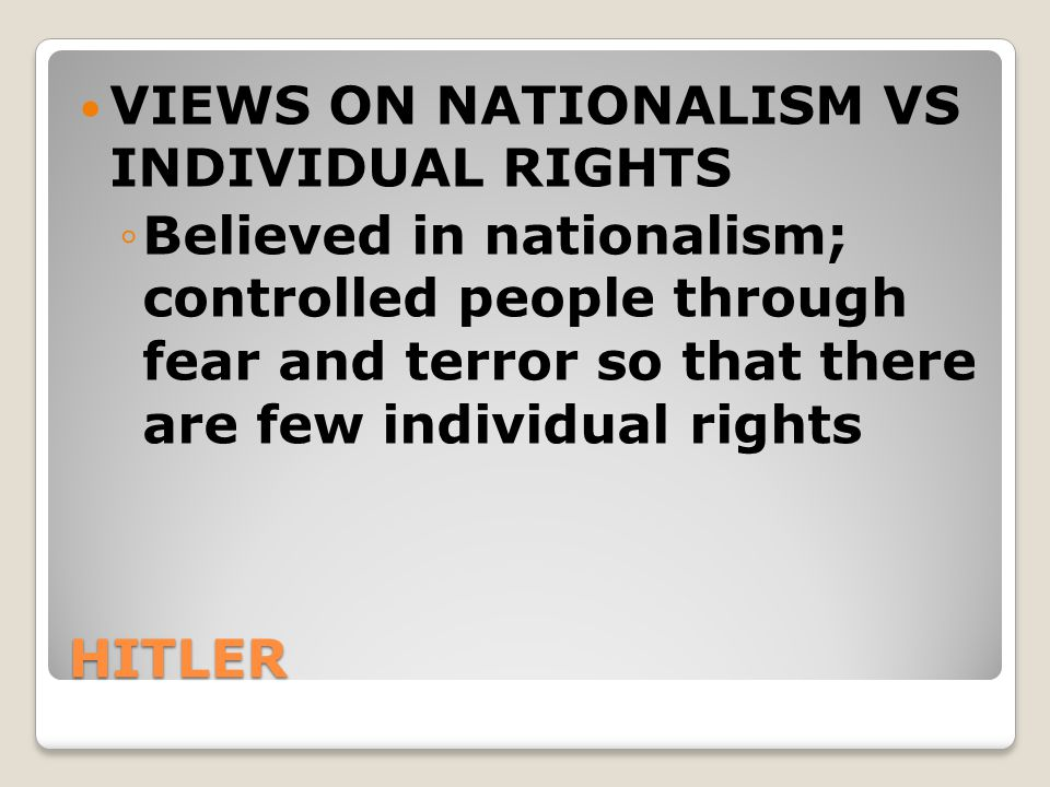 VIEWS ON NATIONALISM VS INDIVIDUAL RIGHTS