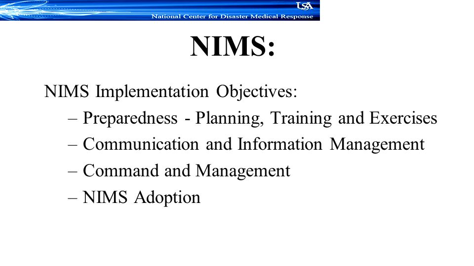 NIMS: NIMS Implementation Objectives: