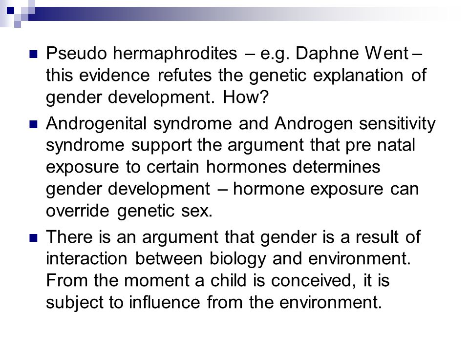 Pseudo hermaphrodites – e. g