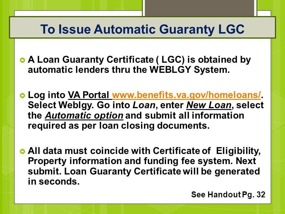 To Issue Automatic Guaranty LGC