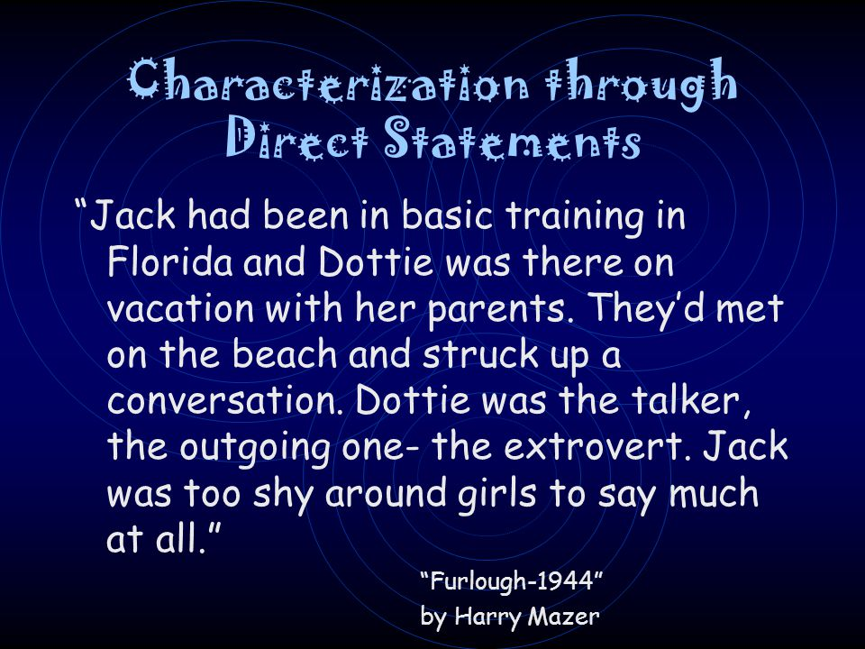 Characterization through Direct Statements